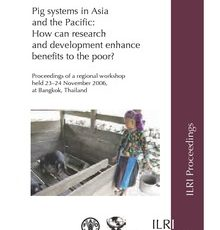 Pig systems in Asia and the Pacific: how can research and development enhance benefits to the poor?